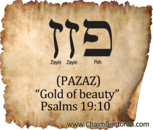 HEBREW WORD STUDY – GOLD OF BEAUTY